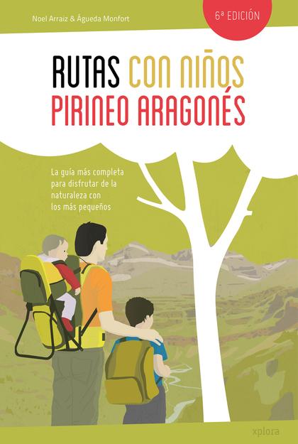 RUTAS CON NIÑOS EN EL PIRINEO ARAGONÉS.