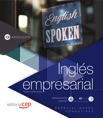 INGLÉS EMPRESARIAL (ADGD162PO). ESPECIALIDADES FORMATIVAS.