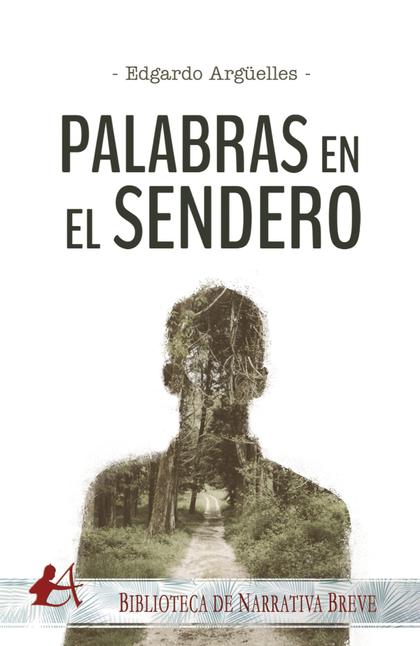 PALABRAS EN EL SENDERO
