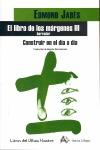 EL LIBRO DE LOS MÁRGENES III. CONSTRUIR EN EL DÍA A DÍA