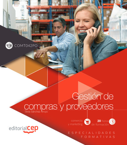GESTIÓN DE COMPRAS Y PROVEEDORES (COMT042PO). ESPECIALIDADES FORMATIVAS.
