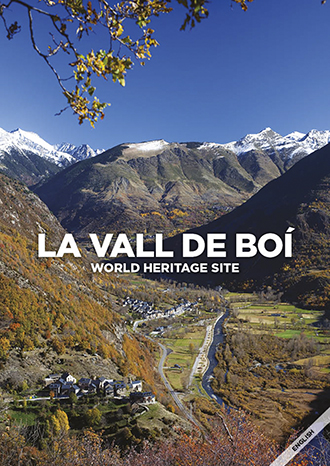 LA VALL DE BOÍ: WORLD HERITAGE SITE..