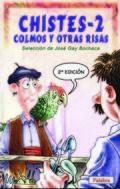 CHISTES, COLMOS Y OTRAS RISAS (2)