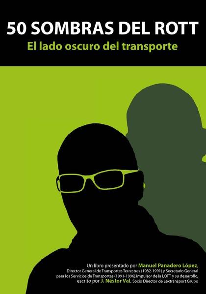 50 SOMBRAS DEL ROTT. EL LADO OSCURO DEL TRANSPORTE.