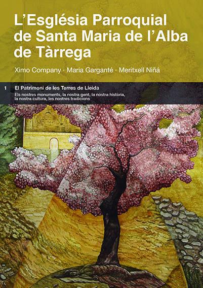 L´ESGLÉSIA PARROQUIAL DE SANTA MARIA DE L´ALBA DE TÀRREGA..