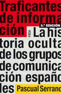 TRAFICANTES DE INFORMACION (3ED.)