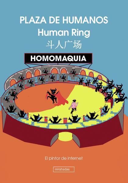 LA HOMOMAQUIA.