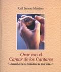 ORAR CON EL CANTAR DE LOS CANTARES                                              ´.CUANDO ES EL
