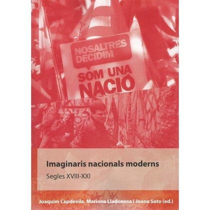 IMAGINARIS NACIONALS MODERNS.. SEGLES XVIII-XXI.