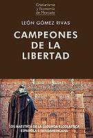 CAMPEONES DE LA LIBERTAD.