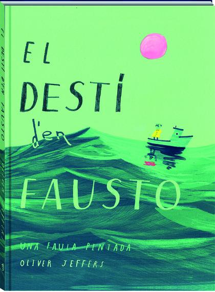 DESTI D´EN FAUSTO, EL.