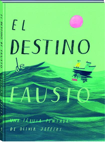 DESTINO DE FAUSTO, EL.