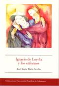 IGNACIO DE LOYOLA Y LOS ENFERMOS.