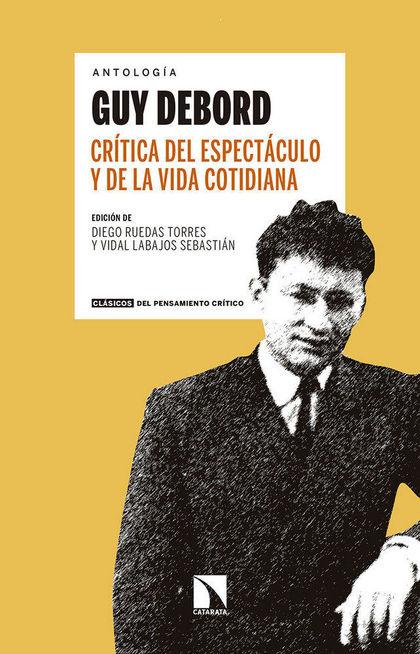CRÍTICA DEL ESPECTÁCULO Y DE LA VIDA COTIDIANA