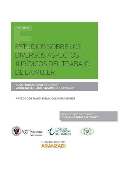 ESTUDIOS SOBRE LOS DIVERSOS ASPECTOS JURÍDICOS DEL TRABAJO DE LA MUJER ( PAPEL +.