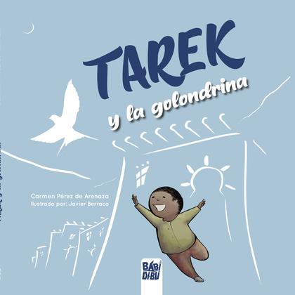 TAREK Y LA GOLONDRINA.