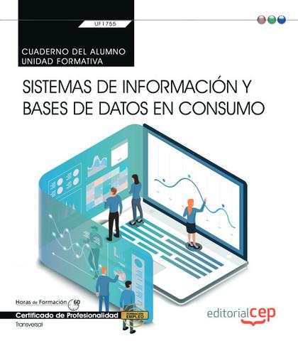 CUADERNO DEL ALUMNO. SISTEMAS DE INFORMACIÓN Y BASES DE DATOS EN CONSUMO (TRANSV.