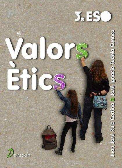 VALORS ÈTICS, 3 ESO