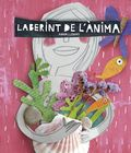 LABERINT DE L´ÀNIMA.