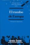 EL RUMBO DE EUROPA: V ENCUENTO DE SALAMANCA, CELEBRADO EN SALAMANCA DEL 21 AL 24 DE JUNIO DE 20