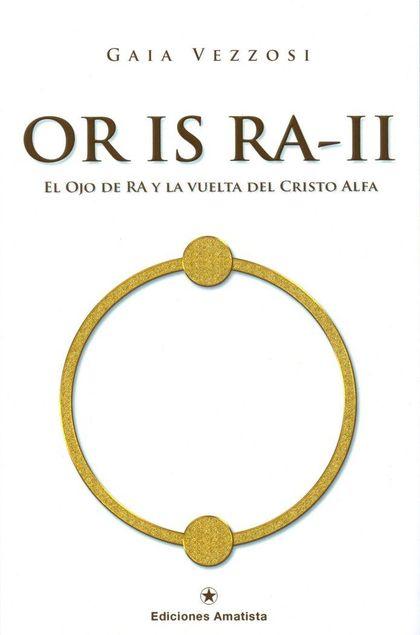 OR IS RA II