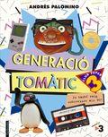 GENERACIÓ TOMÀTIC.