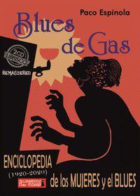BLUES DE GAS. ENCICLOPEDIA DE LAS MUJERES Y EL BLUES.