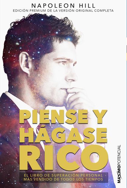 PIENSE Y HÁGASE RICO. EDICIÓN PREMIUM DE LA OBRA ORIGINAL COMPLETA.