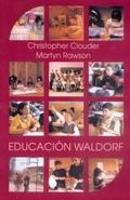 EDUCACIÓN WALDORF. IDEAS DE RUDOLF STEIHEI EN LA PRÁCTICA
