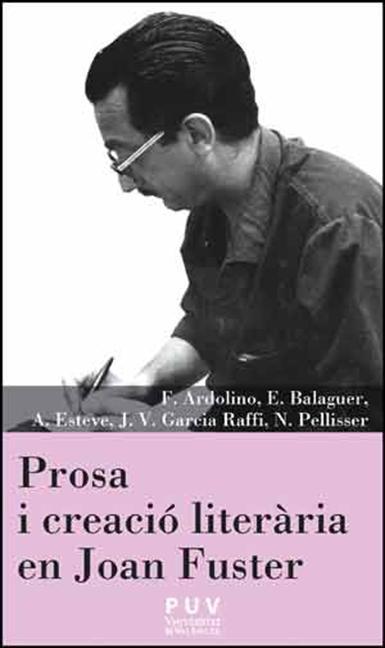 PROSA I CREACIÓ LITERÀRIA EN JOAN FUSTER.
