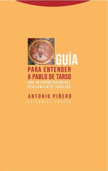 GUÍA PARA ENTENDER A PABLO DE TARSO (NE)