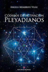 CODIGOS DE ACTIVACION PLEYADIANOS