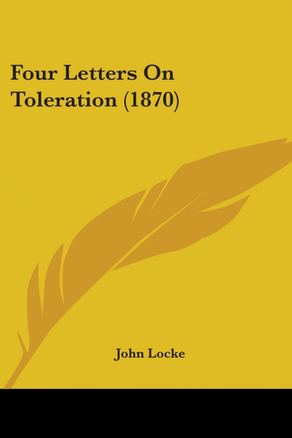 FOUR LETTERS ON TOLERATION (1870)