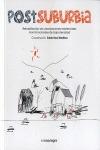 POSTSUBURBIA : REHABILITACIÓN DE URBANIZACIONES RESIDENCIALES MONOFUNCIONALES DE BAJA DENSIDAD