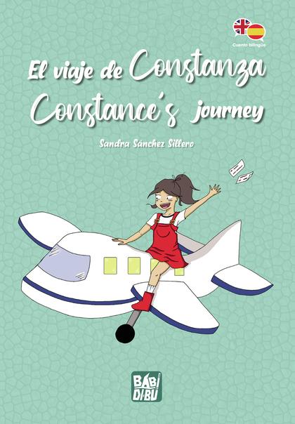 EL VIAJE DE CONSTANZA / CONSTANCE´S JOURNEY.
