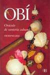 OBÍ: EL ORÁCULO DE LA SANTERÍA CUBANA