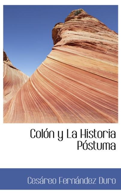 Colón y La Historia Póstuma
