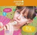 MUSIC 5. PRIMARY. ANAYA + DIGITAL..