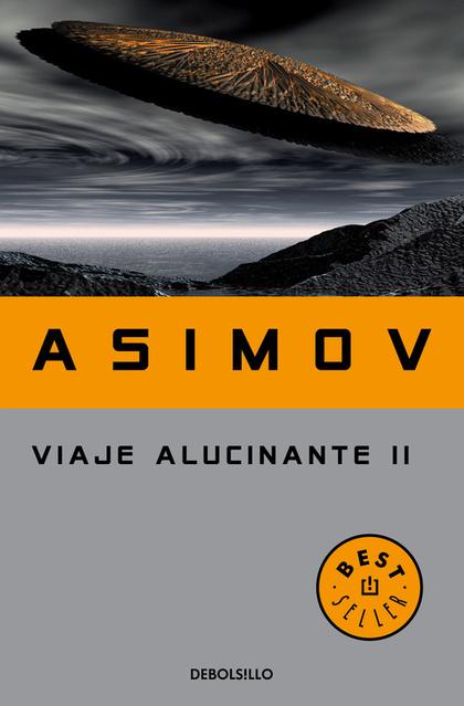 VIAJE ALUCINANTE II