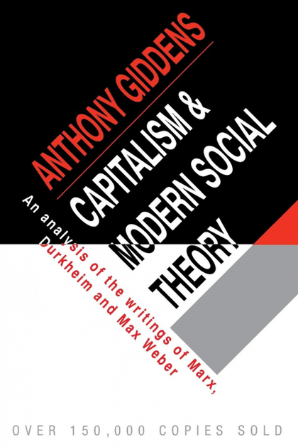 CAPITALISM AND MODERN SOCIAL THEORY.