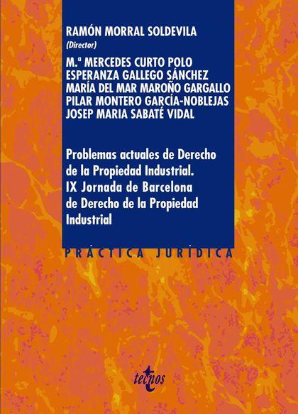 PROBLEMAS ACTUALES DE DERECHO DE LA PROPIEDAD INDUSTRIAL..