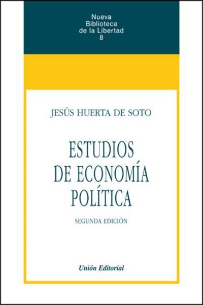 ESTUDIOS DE ECONOMIA POLITICA.