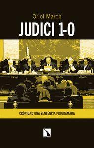 JUDICI 1-O. CRÒNICA D'UNA SENTÈNCIA PROGRAMADA
