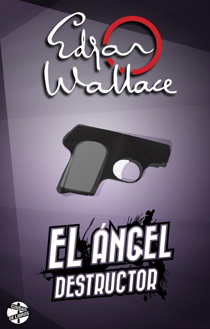 EL ÁNGEL DESTRUCTOR