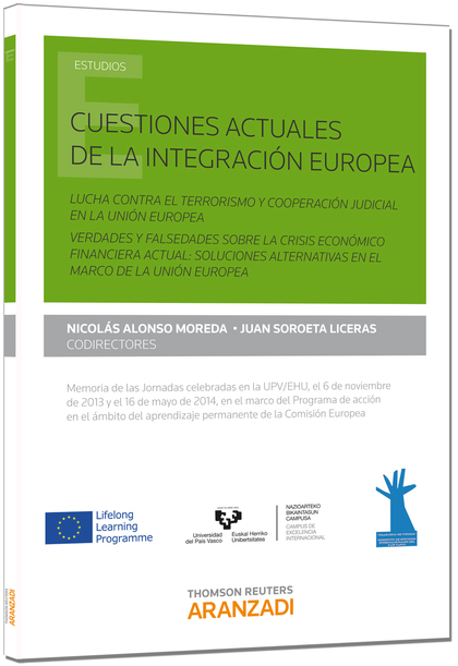 CUESTIONES ACTUALES DE LA INTEGRACIÓN EUROPEA