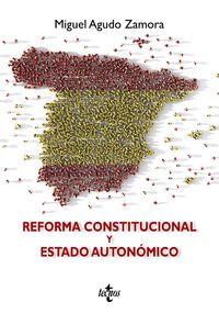 REFORMA CONSTITUCIONAL Y ESTADO AUTONÓMICO