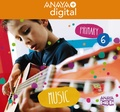 MUSIC 6. PRIMARY. ANAYA + DIGITAL..