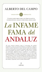INFAME FAMA DEL ANDALUZ, LA.