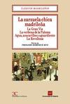 LA ZARZUELA CHICA MADRILEÑA: GRAN VIA