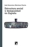ESTRUCTURA SOCIAL Y DESIGUALDAD EN ESPAÑA